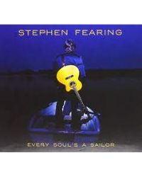 poster for Stephen Fearing - Every Soul's A Sailor CD
